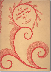 front cover of The Goldfish Under the Ice