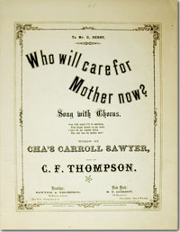 1863 Sheet Music, Who Will Care For Mother Now?